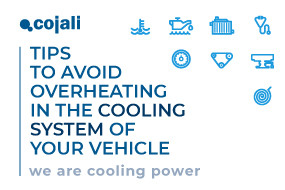 8 TIPS TO AVOID OVERHEATING IN THE COOLING SYSTEM OF YOUR VEHICLE